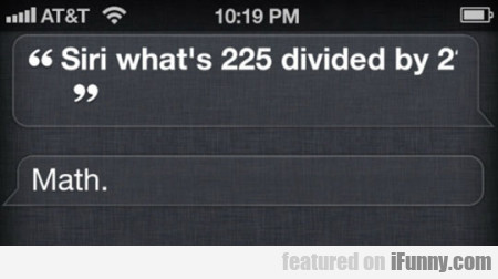 Siri Whats 225 Divided
