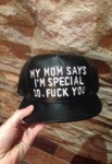 My Mom Says I'm Special...