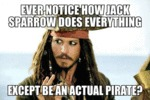 Ever Notice How Jack Sparrow...