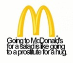 Going To Mcdonald's For A Salad...