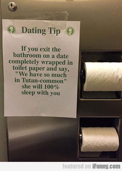 Dating Tip...