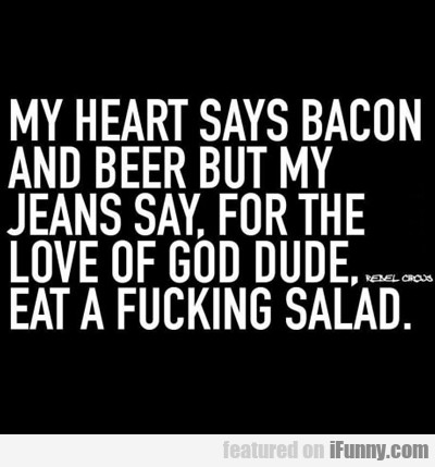 My Heart Says Bacon And Beer...