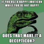 If You Use A Happy Emoticon...