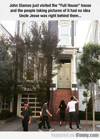 John Stamos Just Visited The Full House...