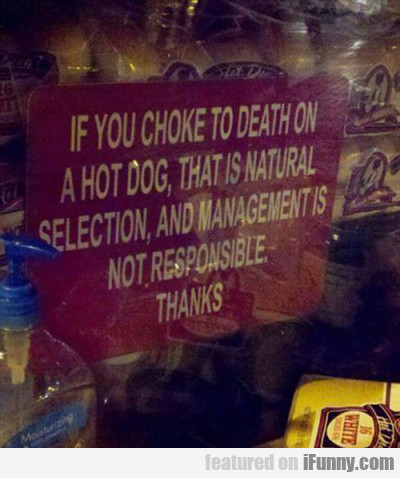 If You Choke To Death On A Hot Dog...