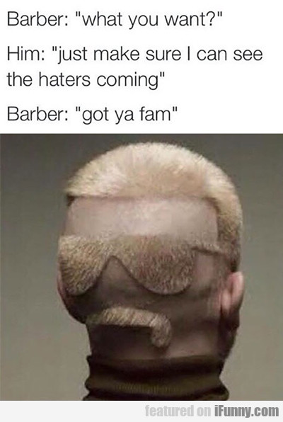 Barber: What You Want...