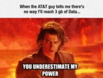 When The At&t Guy Tells Me There's No...