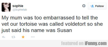 My Mum Was Too Embarrassed To Tell The...