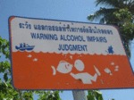 Warning: Alcohol Impairs Judgement...