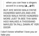 When You Can Hear A Singers Accent In A Song..