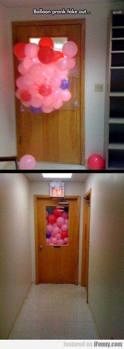 Balloon Prank Fake Out...