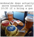 Mcdonalds Actually Does Serve Breakfast After...