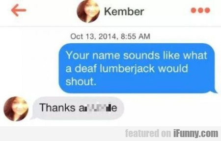Your Name Sound Like What A Deaf...