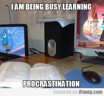 I Am Being Busy Learning...