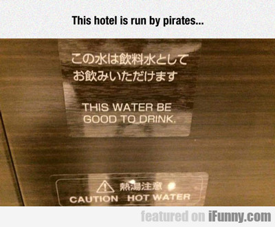 this hotel is run by pirates...