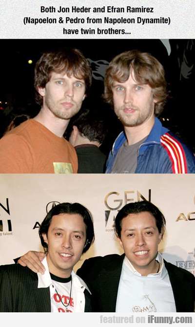 Both Jon Heder And Efran Ramirez...