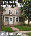 If You Met My Human's In Laws...
