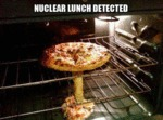 Nuclear Lunch Detected...