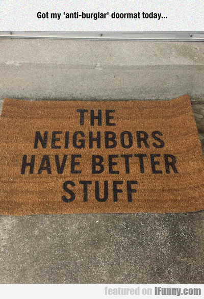 Got My Anti-burglar Doormat Today...