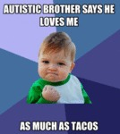 Autistic Brother Says He Loves Me...