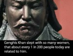 Genghis Khan Slept With So Many People...
