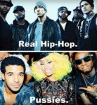 Real Hip Hop Vs. Pussies...