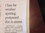 Class For Weather Spotting Postponed Due To..