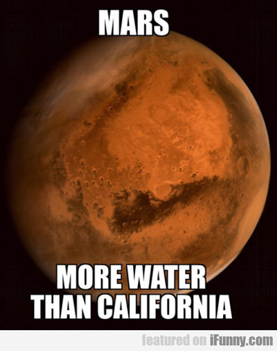 Mars: More Water Than California...