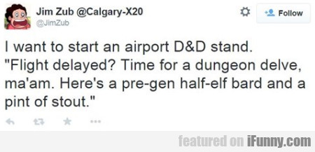 I Want To Start An Airport D&d Stand...