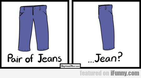 Pair Of Jeans ... Jean