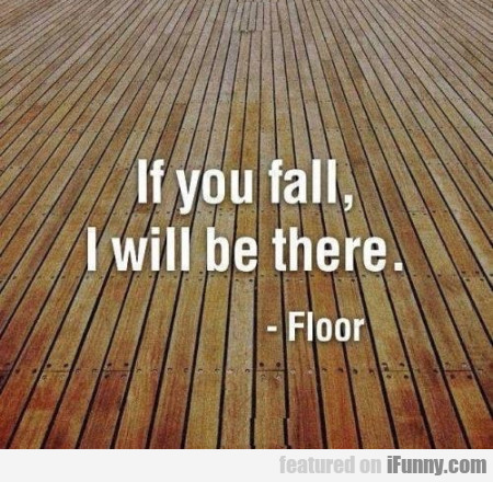 If You Fall I Will Be There