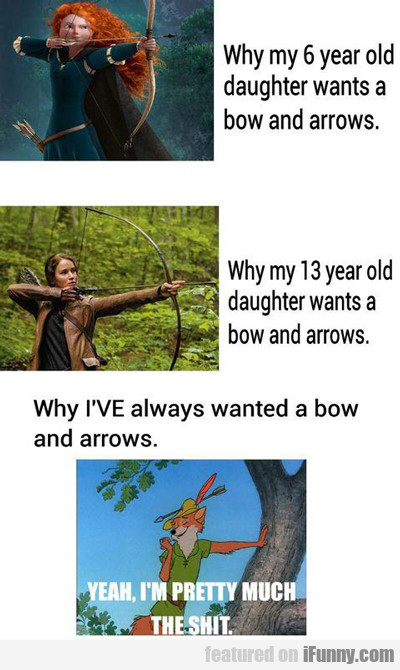 Why My Six Year Old Daughter Wants A Bow...