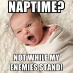 Naptime - Not While My Enemies Stand