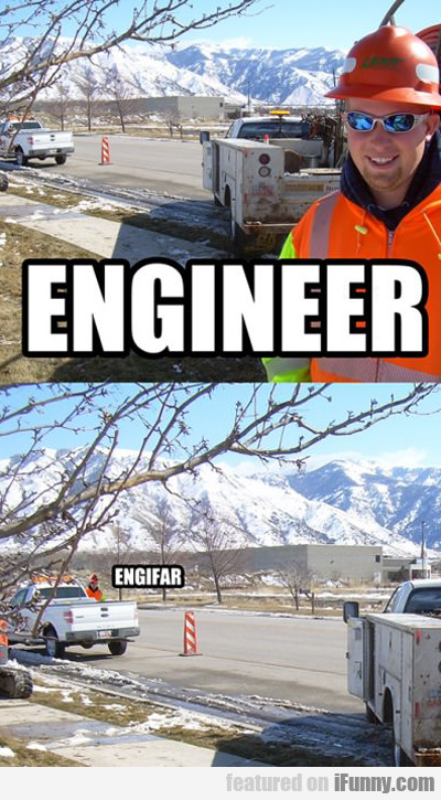 Engineer Vs. Engifar...