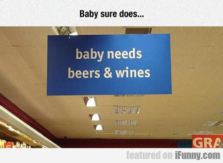 Baby Sure Does...