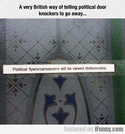 Very British Way Of Telling Political...