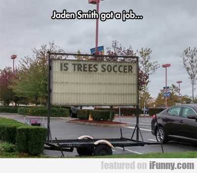 Jaden Smith Got A Job...