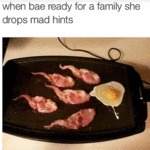 When Bae Ready For A Family...
