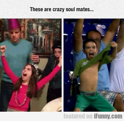 These Are Scary Soulmates...