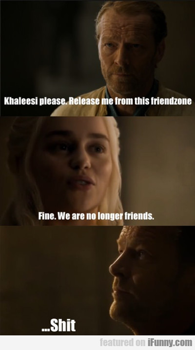Khalessi Please...