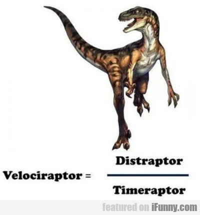 Velociraptor Equals...