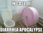 In Case Of Diarrhea...