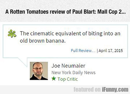 A Rotten Tomatoes Review Of Paul Blart...