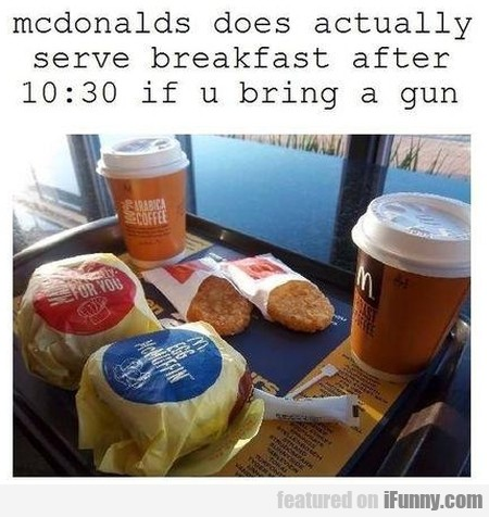mcdonalds does actually serve