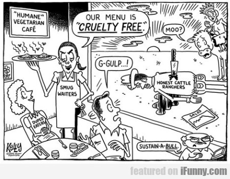 Our menu is cruelty free...