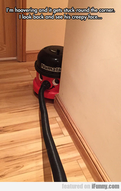 I'm Hoovering And It Gets Stuck...