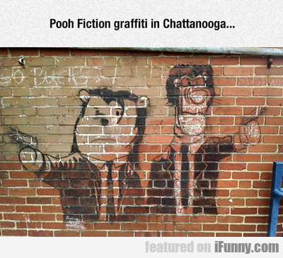 Pooh Fiction Graffiti...