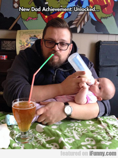 New Dad Achievement Unlocked