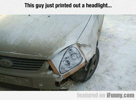 this guy just printed out a headlight...