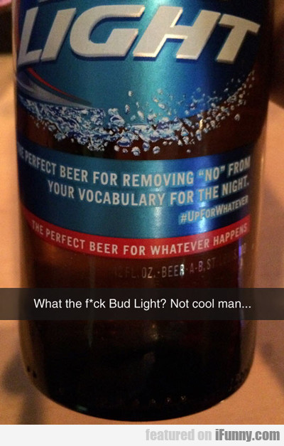 What The Fuck Bud Light?